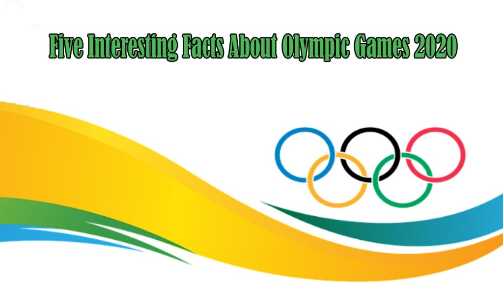 olympic games 2020 facts